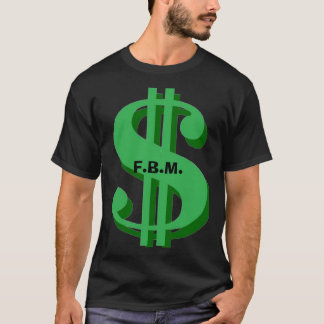 FBM You're Welcome T-Shirt