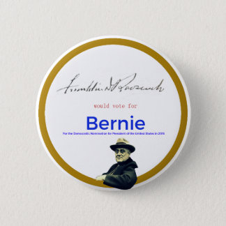 FDR for Bernie Sanders 6 Cm Round Badge