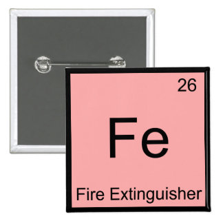 Fe - Fire Extinguisher Funny Chemistry Symbol Tee Button