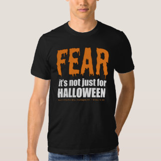 Fear All Year - Dark T Shirts
