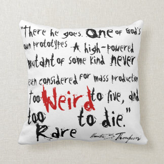 Fear and Loathing in Las Vegas.  Quotes Cushion