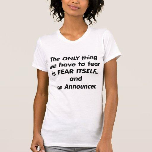 fear announcer t shirt