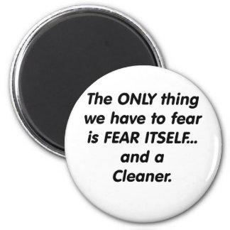fear cleaner magnet