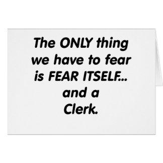 fear clerk greeting card
