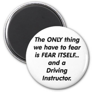 fear driving instructor magnet