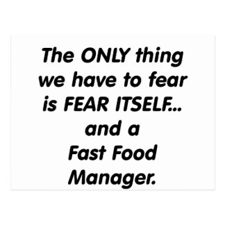 Fear Fast Food Manager Postcard