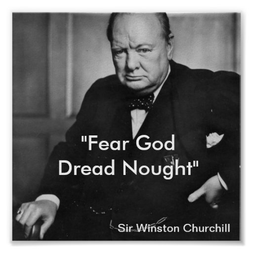 Fear God, Dred Nought - churchill poster