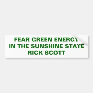 FEAR GREEN ENERGY RICK SCOTT CAR BUMPER STICKER