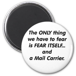 Fear Mail Carrier 6 Cm Round Magnet
