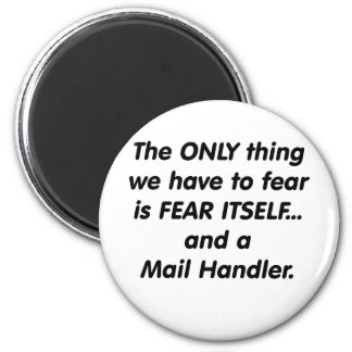 fear mail handler 6 cm round magnet