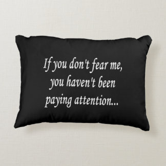 Fear Me Smart Sassy Clever Quote Decorative Cushion