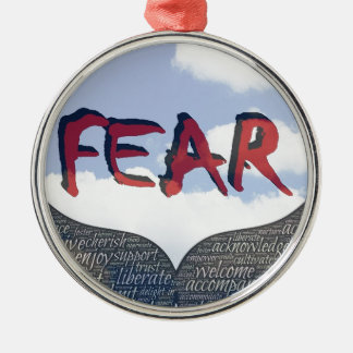 Fear Metal Ornament