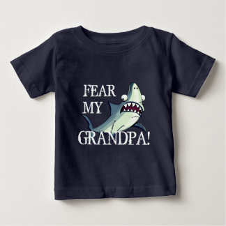 """""""Fear My Grandpa!"""" with Scared Shark Baby T-Shirt"""