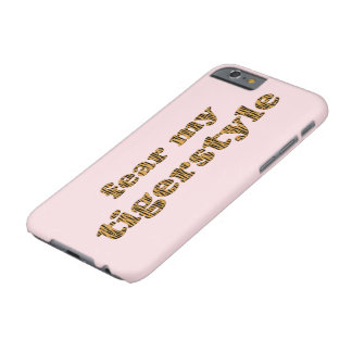 Fear my tigerstyle Fun Quote Tigerprint Phone case