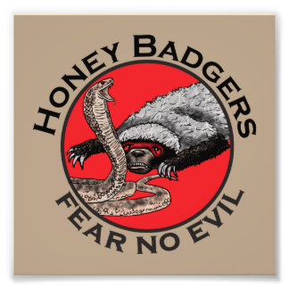 Fear No Evil Honey Badger Funny Animal Red Design Photo Print
