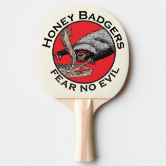 Fear No Evil Honey Badger Funny Animal Red Design Ping Pong Paddle