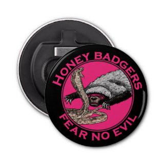 Fear No Evil Honey Badger Funny Pink Animal Design Bottle Opener