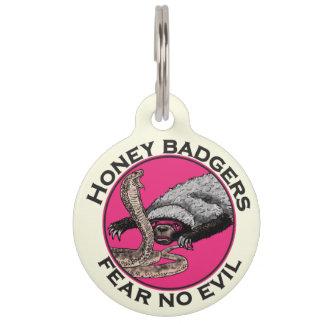 Fear No Evil Honey Badger Funny Pink Animal Design Pet Tag