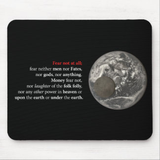 Fear Not at All Mouse Pad