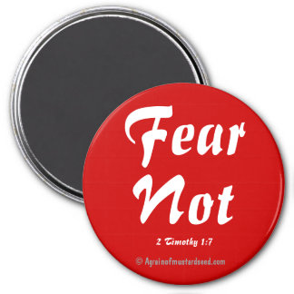 Fear not Bible Quotes Magnet