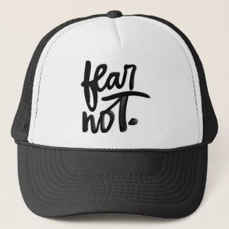 Fear Not Hat