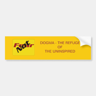 Fear Not Inspired Bumper Sticker
