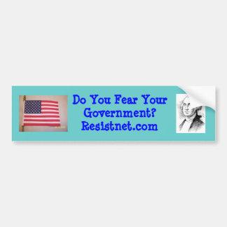 Fear of Big Government Bumper Sticker