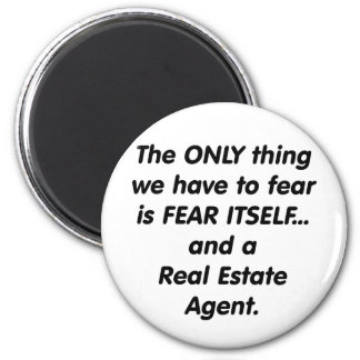 Fear Real Estate Agent 6 Cm Round Magnet