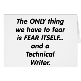 fear technical writer greeting card