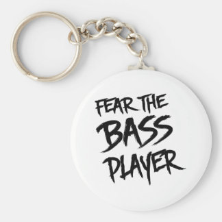 Fear the Bass Player Basic Round Button Key Ring