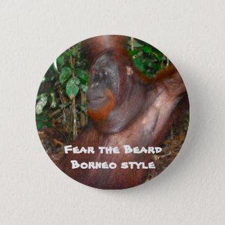 Fear the Beard (rainforest style) 6 Cm Round Badge