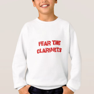 Fear the Clarinets Sweatshirt