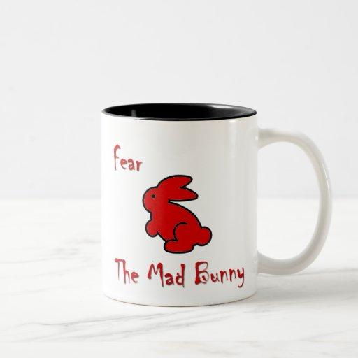 Fear The Mad Bunny Coffee Mug