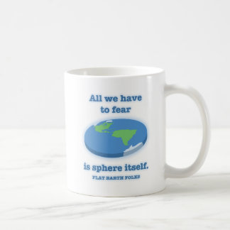 Fear the Sphere Coffee Mug