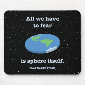 Fear the Sphere Mouse Pad