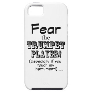 Fear The Trumpet Player iPhone 5 Cases