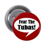 Fear The Tubas Button