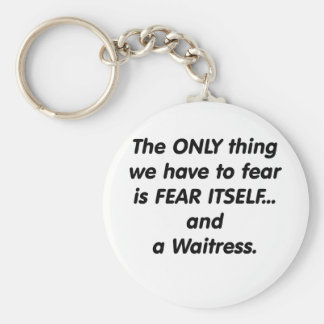 fear waitress key ring