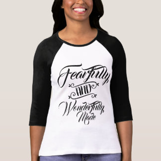 Fearfully and Wonderfully Made Psalms Tshirt