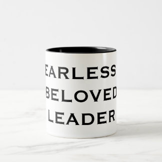FEARLESS & BELOVED LEADER Two-Tone COFFEE MUG