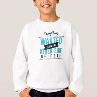 Fearless Courage Action Inspirational Design Sweatshirt