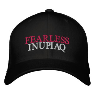 FEARLESS INUPIAQ EMBROIDERED BASEBALL CAP