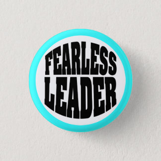 Fearless Leader 3 Cm Round Badge