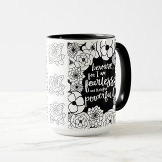 Fearless n Powerfull Coffee Mug