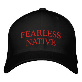 FEARLESS NATIVE EMBROIDERED HAT