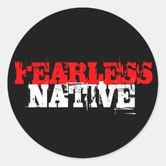 FEARLESS, NATIVE ROUND STICKER