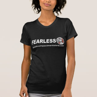 Fearless - Positive Impact Martial Arts Tshirts
