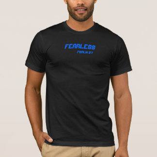 Fearless, Psalm 27 T-Shirt