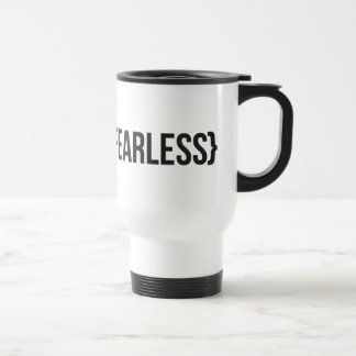 Fearless - You Choose Background Color Stainless Steel Travel Mug