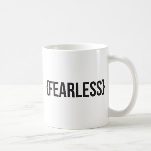 Fearless - You Choose Background Color Coffee Mugs